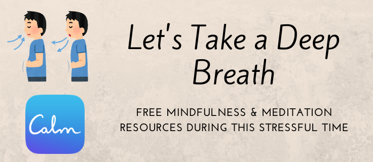 Let's take a deep breath - free mindfulness and meditation resources